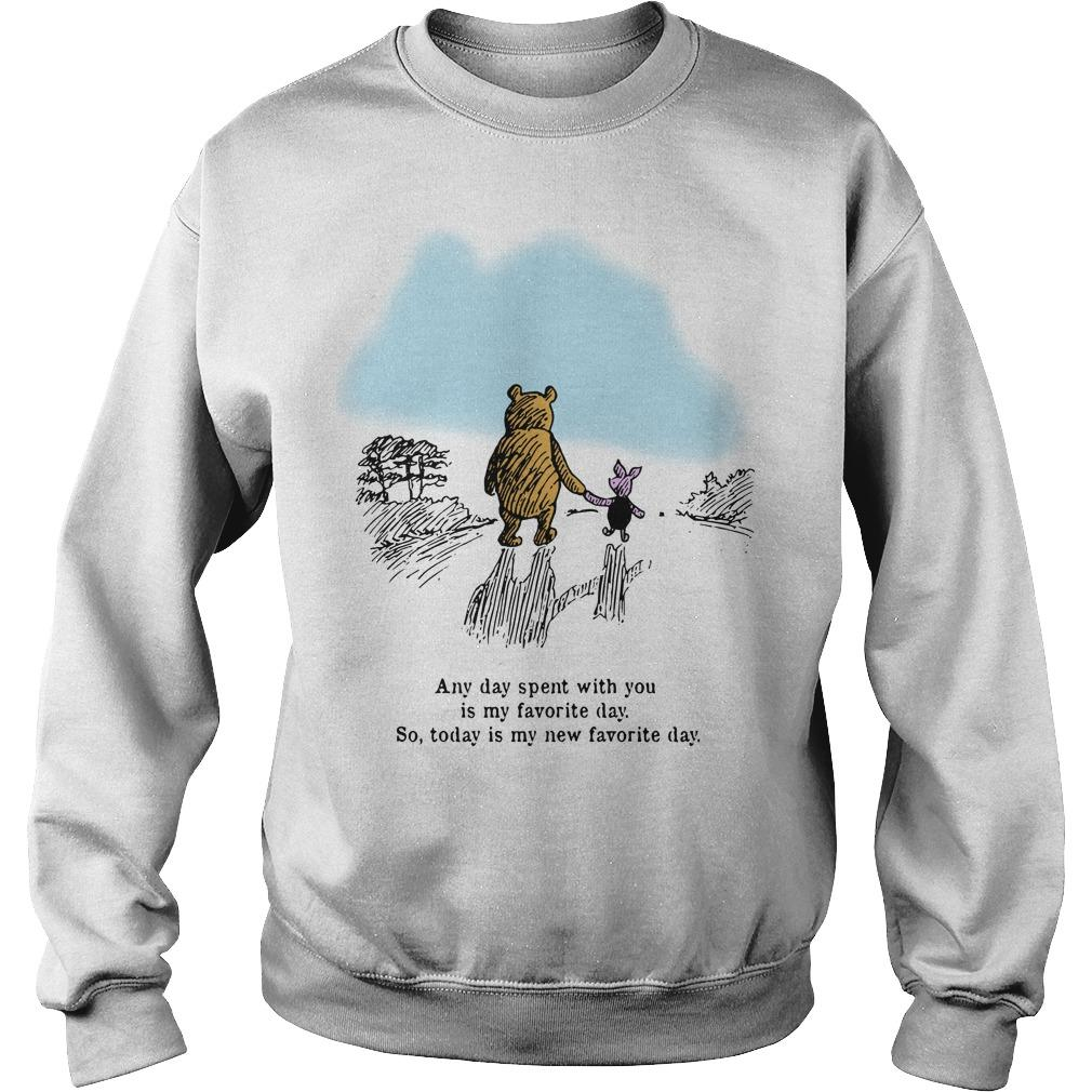Pooh And Piglet Any Day Spent With You Is My Favorite Day Sweater