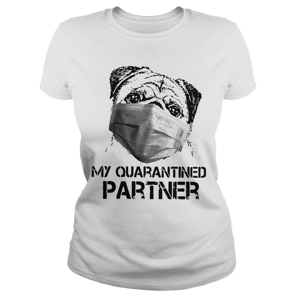 Pug Face Mask My Quarantined Partner Longsleeve