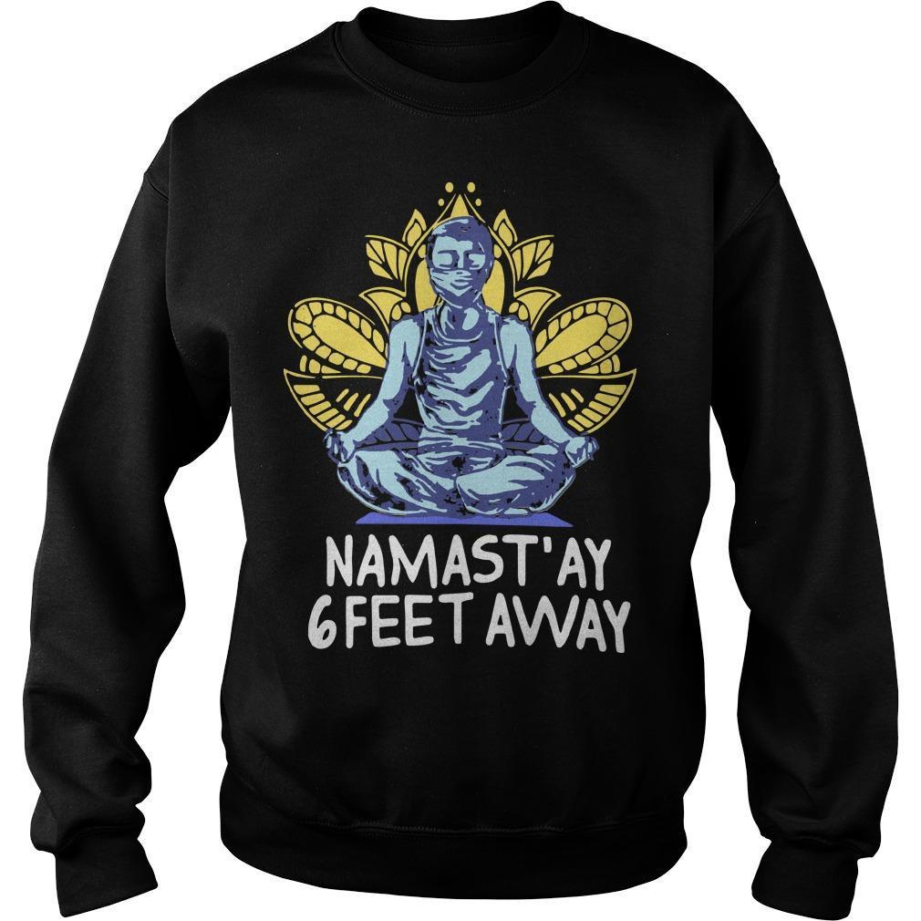 Quarantine Namast'ay 6 Feet Away Sweater