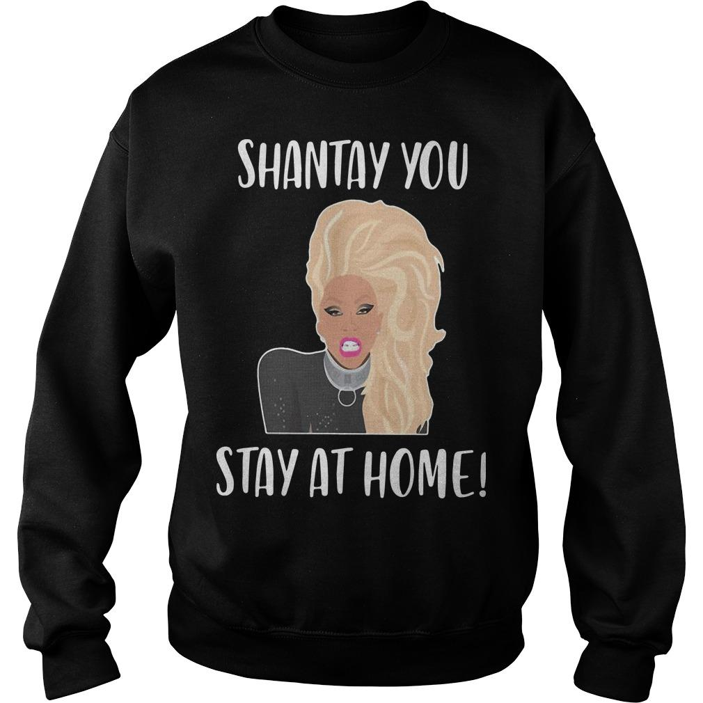Shantay You Stay At Home Sweater