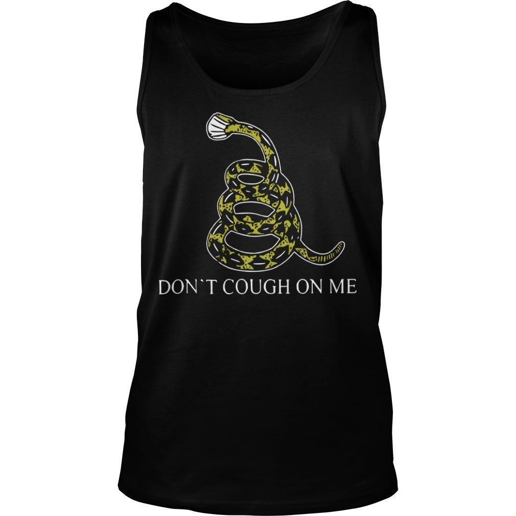 Snake Don't Cough On Me Tank Top