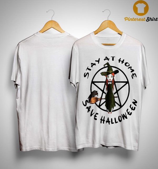 Stay At Home Save Halloween Shirt