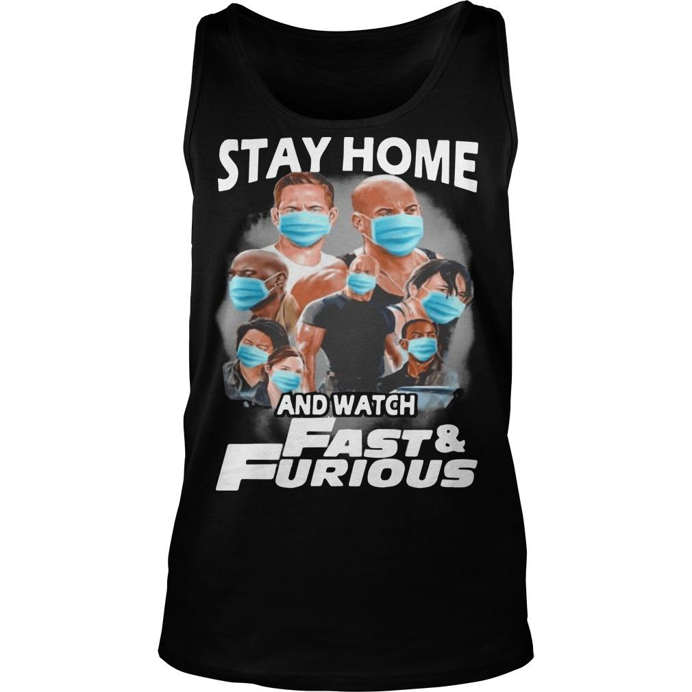 Stay Home And Watch Fast And Furious Tank Top