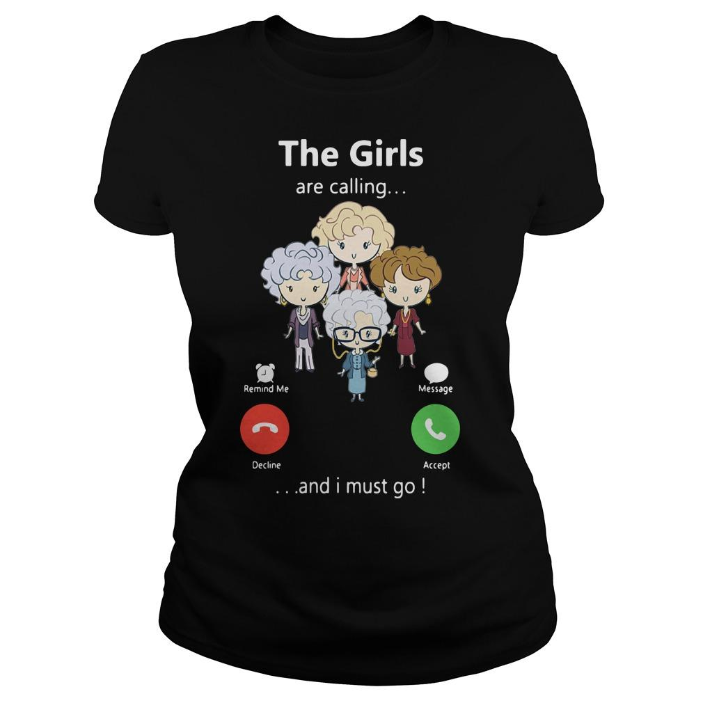 The Golden Girl Are Calling And I Must Go Longsleeve
