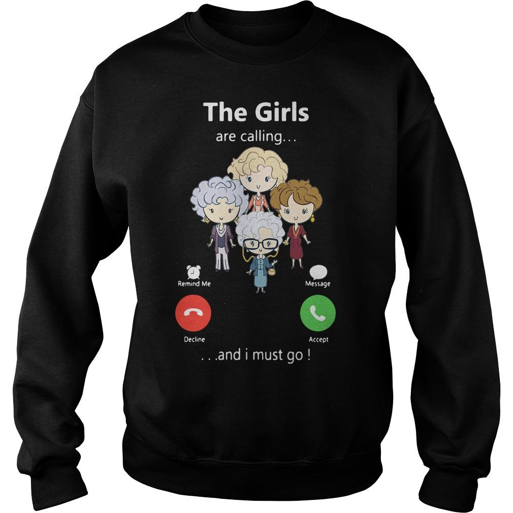 The Golden Girl Are Calling And I Must Go Sweater