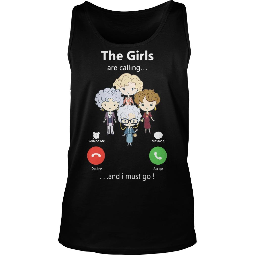 The Golden Girl Are Calling And I Must Go Tank Top