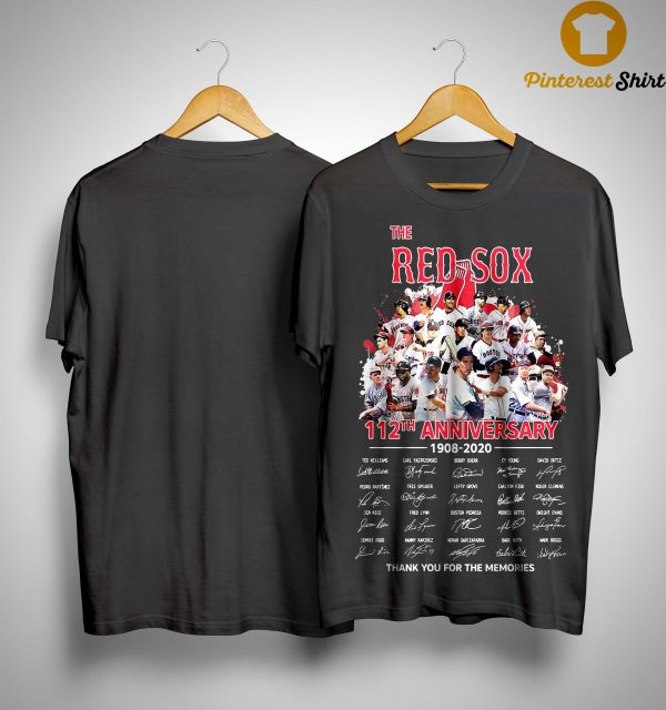The Red Sox 112th Anniversary 1908 2020 Thank You For The Memories Shirt
