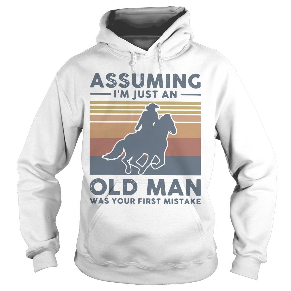 Vintage Equestrian Riding Horse Assuming I'm Just An Old Man Hoodie
