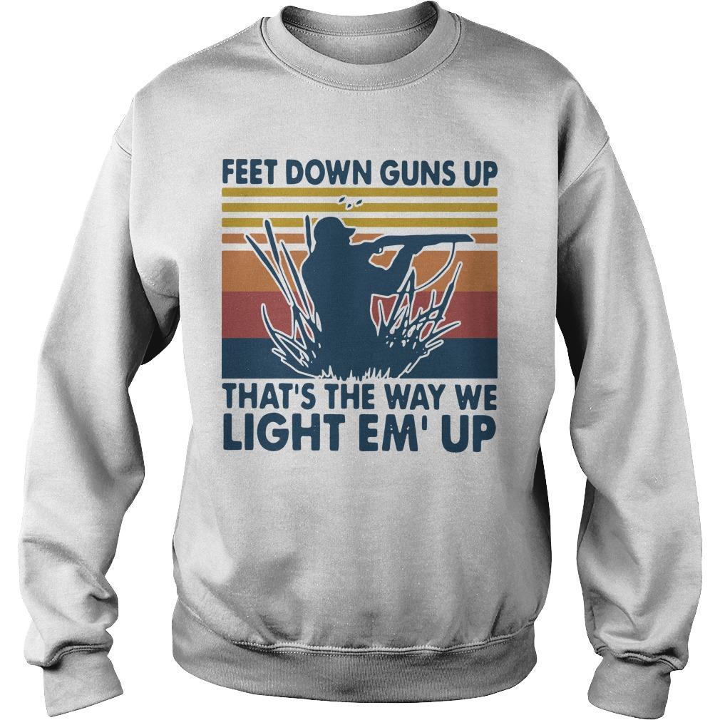 Vintage Feet Down Guns Up That's The Way We Light Em'up Sweater