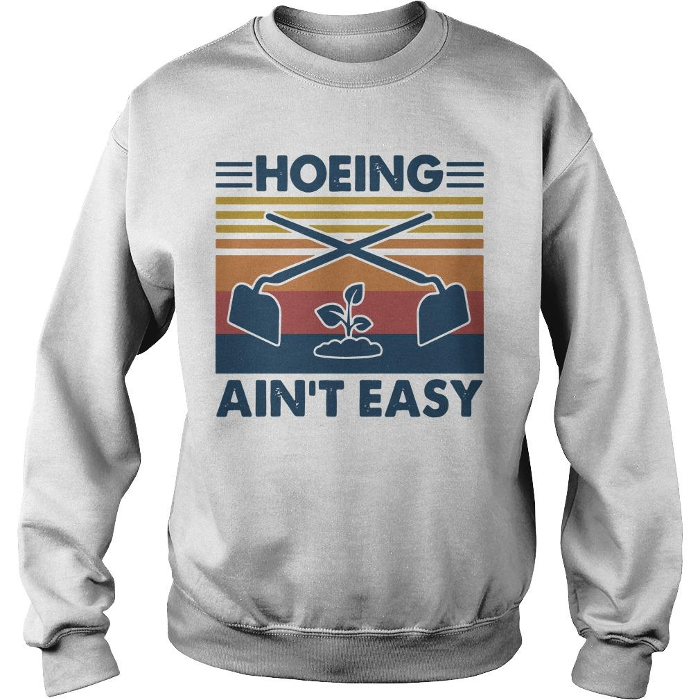 Vintage Hoeing Ain't Easy Sweater