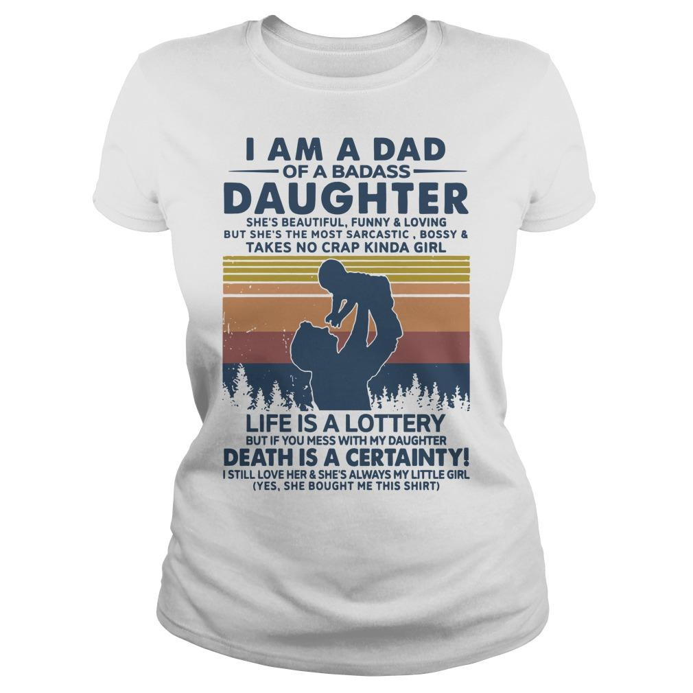 Vintage I Am A Dad Of A Badass Daughter Life Is Lottery Longsleeve