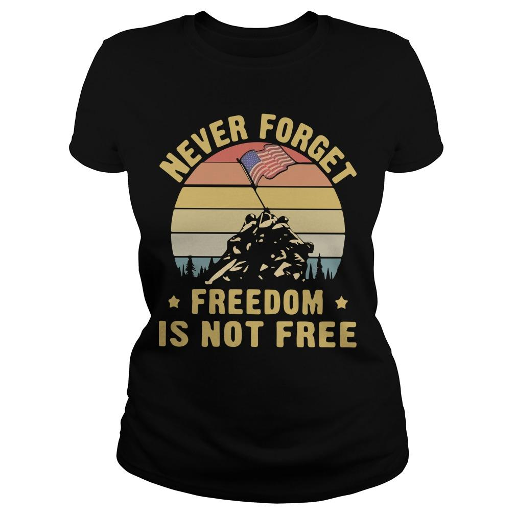 Vintage Never Forget Freedom Is Not Free Longsleeve