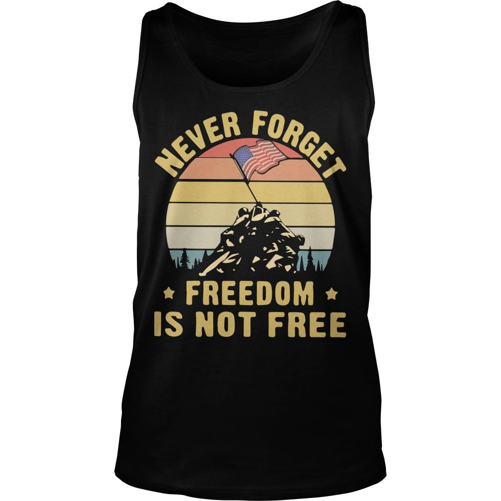 Vintage Never Forget Freedom Is Not Free Tank Top