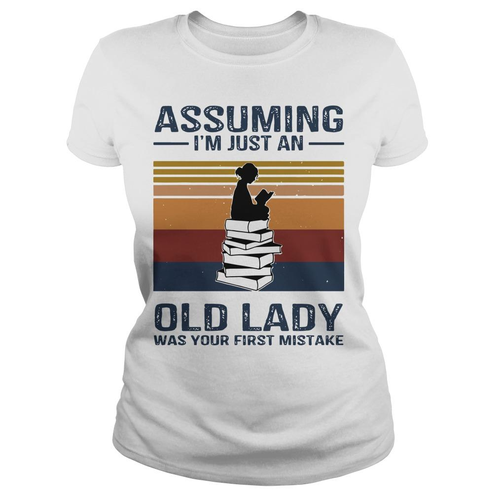 Vintage Reading Assuming I'm Just An Old Lady Was Your First Mistake Longsleeve