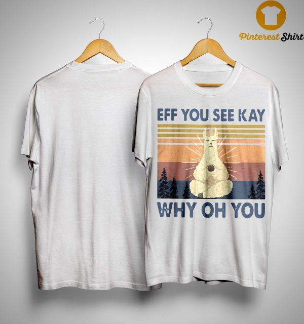 Vintage Sheep Yoga Eff You See Kay Why Oh You Shirt