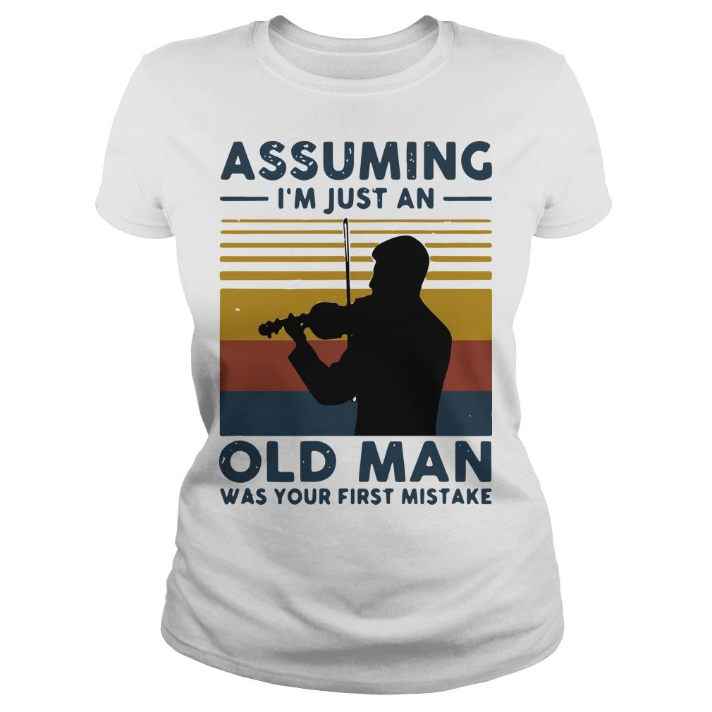 Vintage Violinist Assuming I'm Just An Old An Old Man Was Your First Mistake Longsleeve