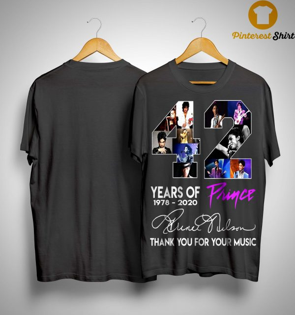42 Years Of Prince Thank You For Your Music Shirt