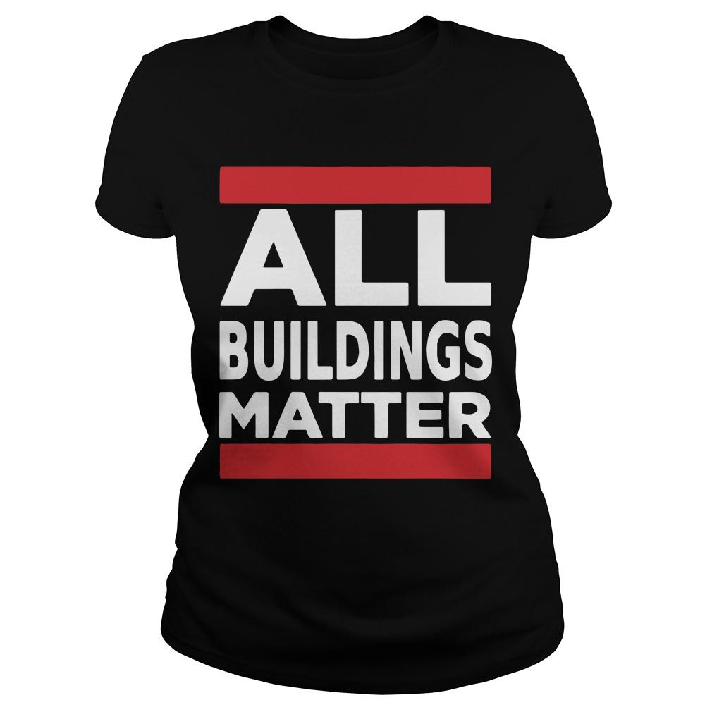 All Buildings Matter T Longsleeve