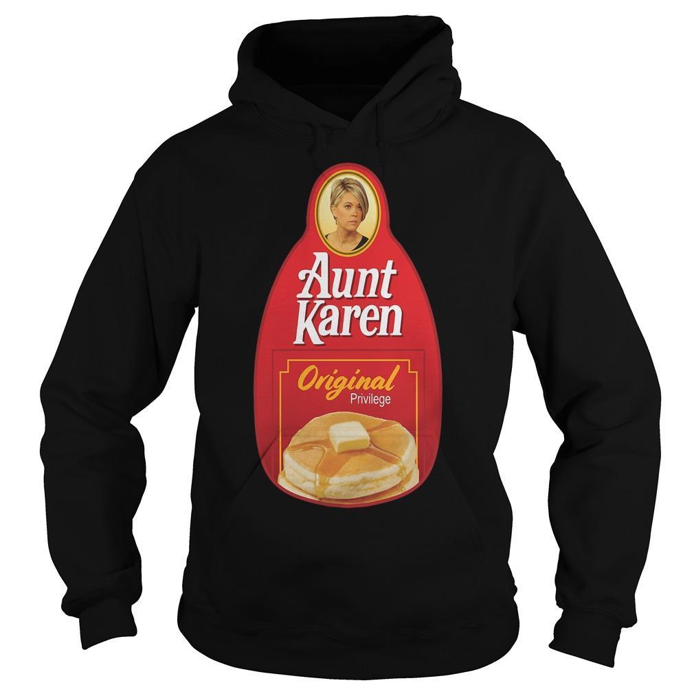 Aunt Karen Original Privilege Hoodie