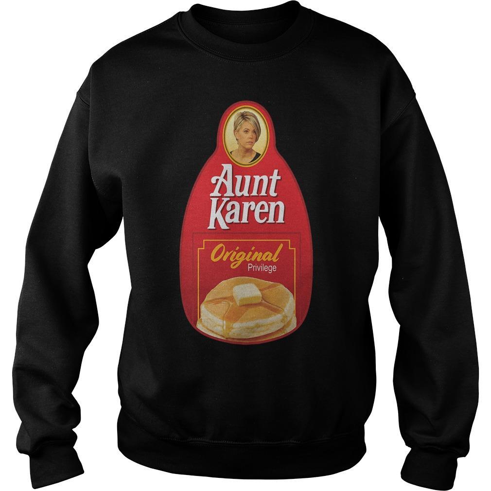 Aunt Karen Original Privilege Sweater