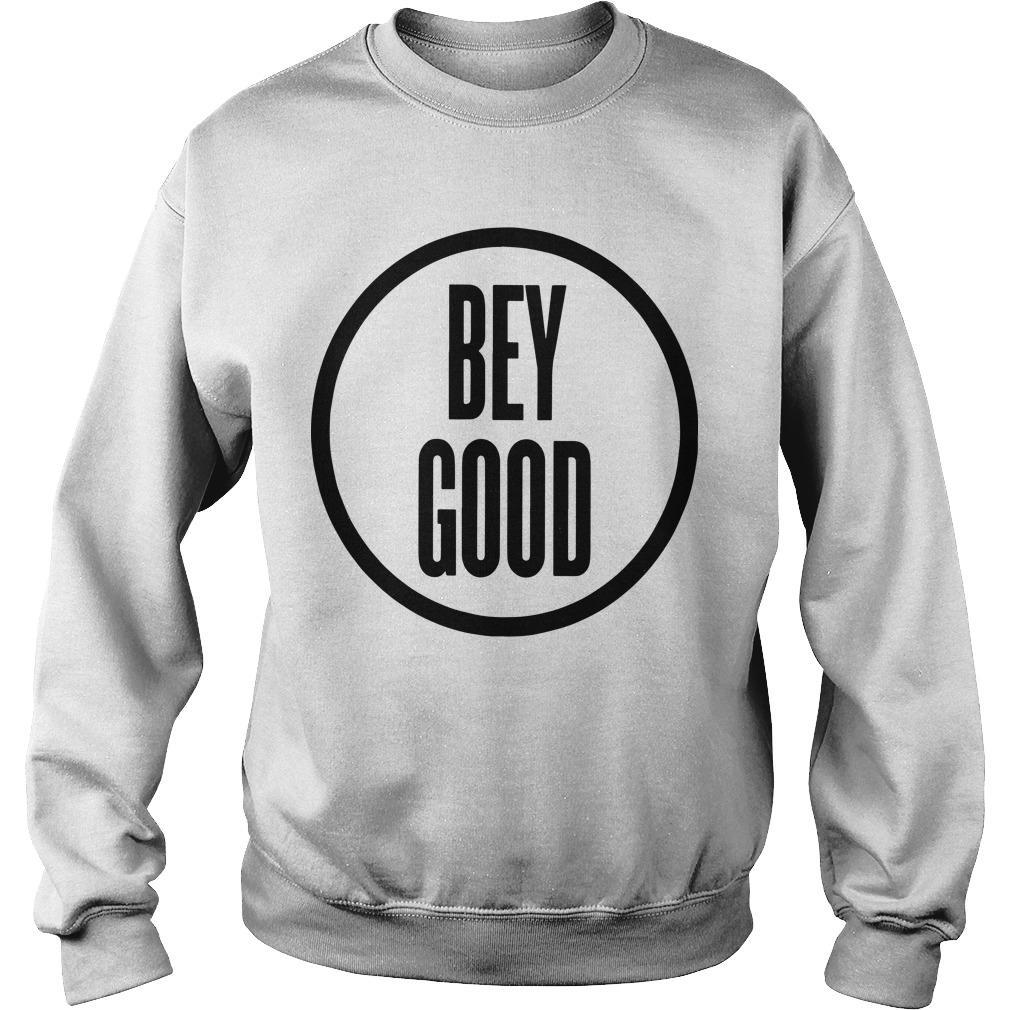 Bey Good T Sweater