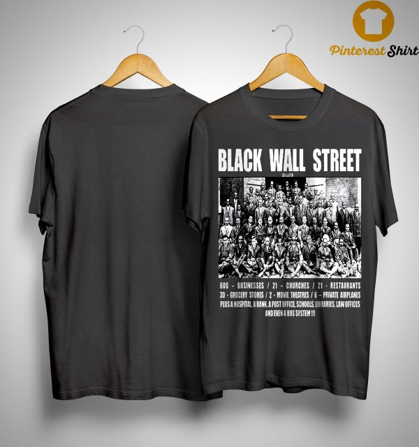 Black Wall Street Law Offices And Even A Bus System Shirt