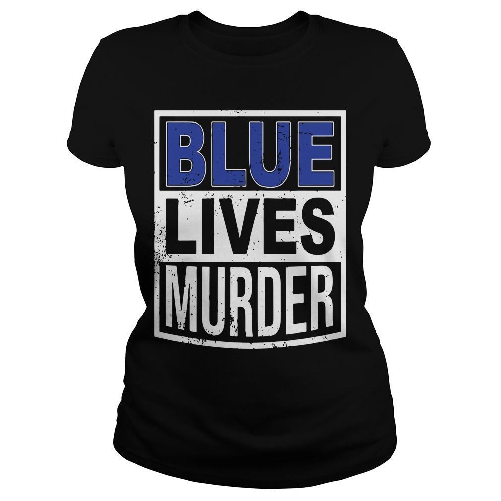 Blue Lives Murder T Longsleeve