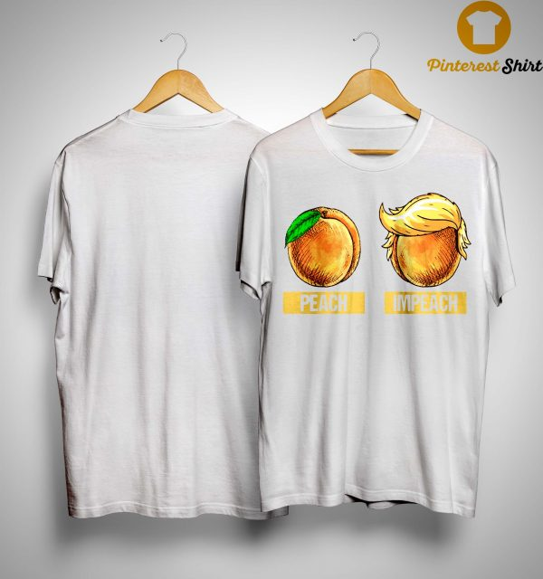 Donald Trump Peach Impeach Shirt