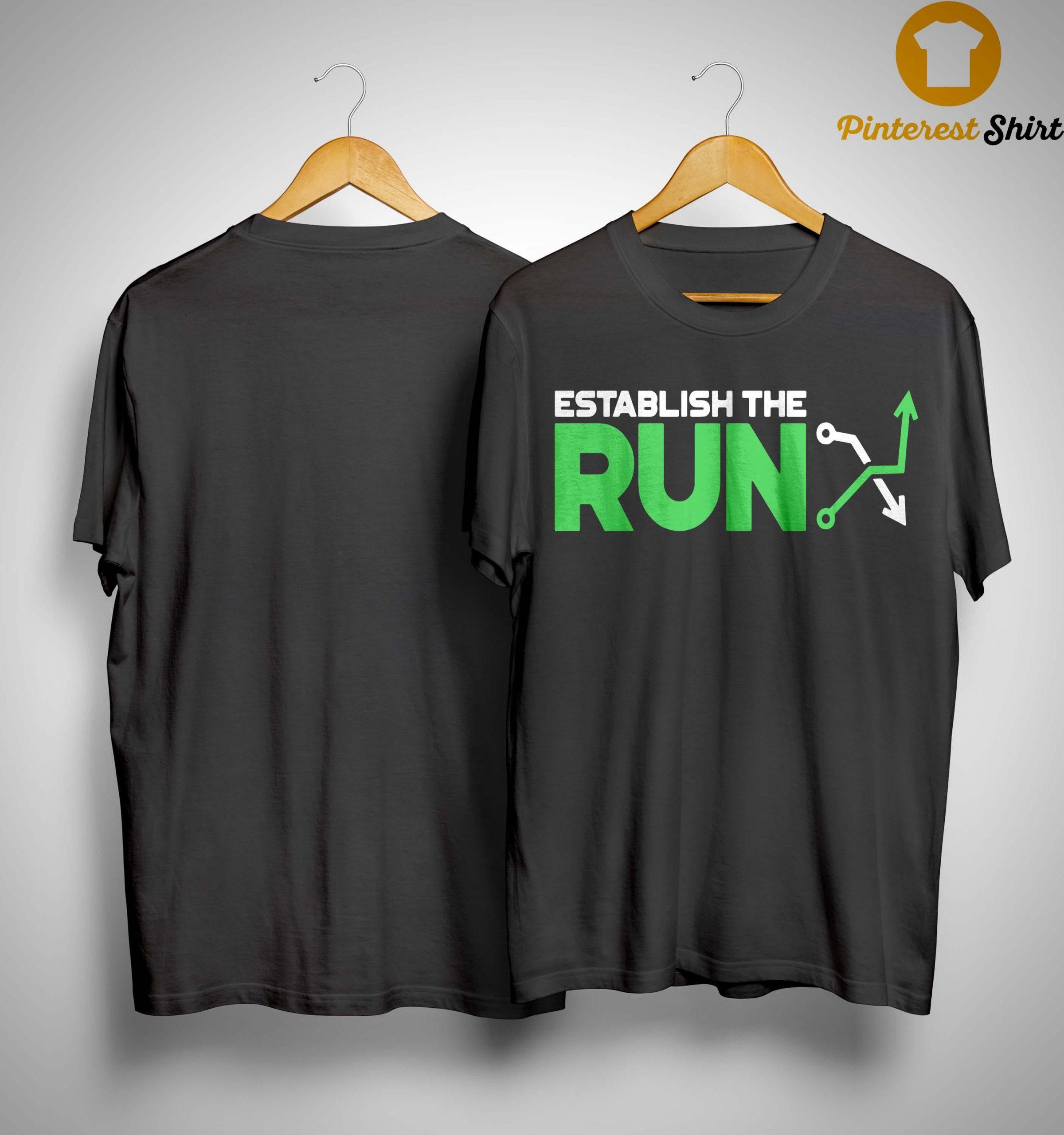 Establish The Run Shirt
