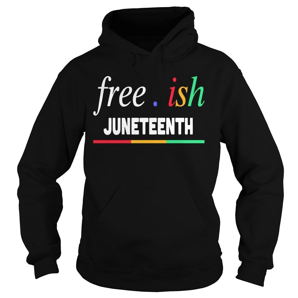 Free Ish Juneteenth Hoodie