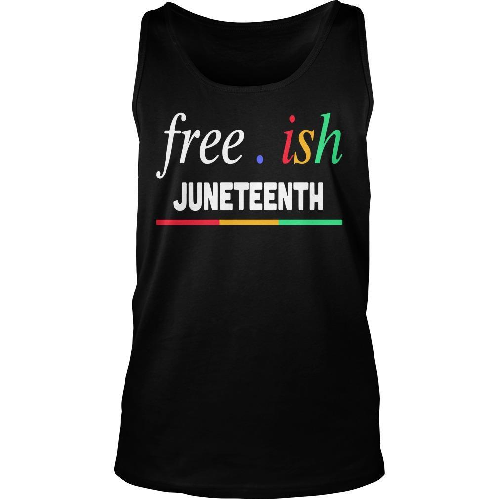 Free Ish Juneteenth Tank Top