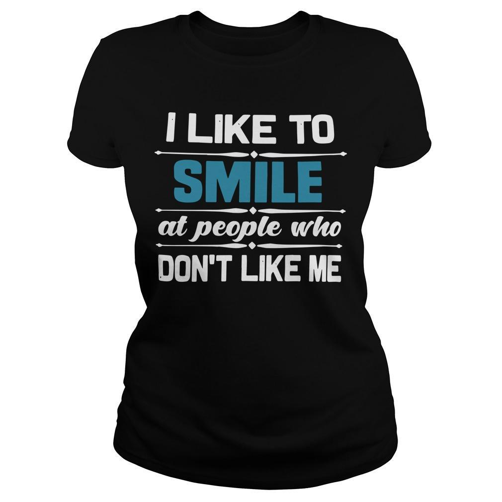 I Like To Smile At People Who Don't Like Me Longsleeve
