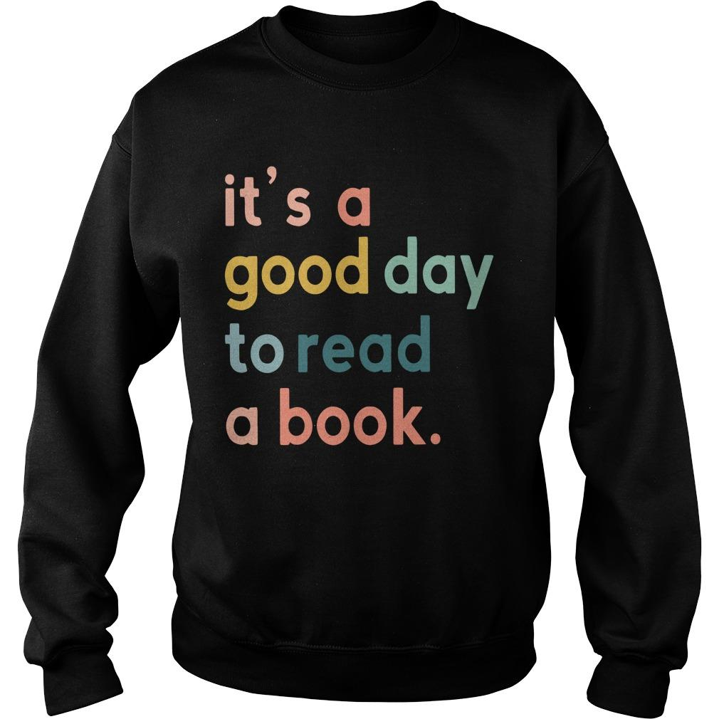 It's A Good To Read A Book Sweater