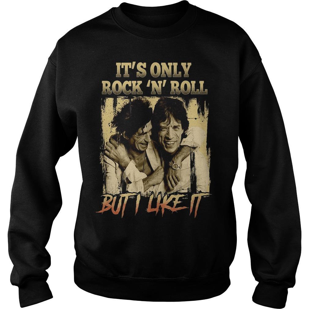 It's Only Rock N Roll But I Like It Sweater