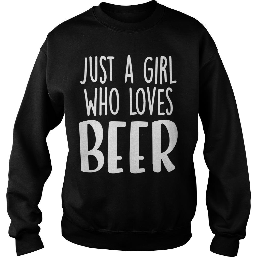 Just A Girl Who Loves Beer Sweater
