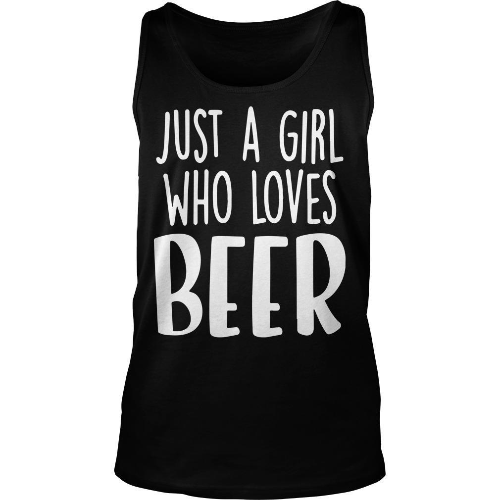 Just A Girl Who Loves Beer Tank Top