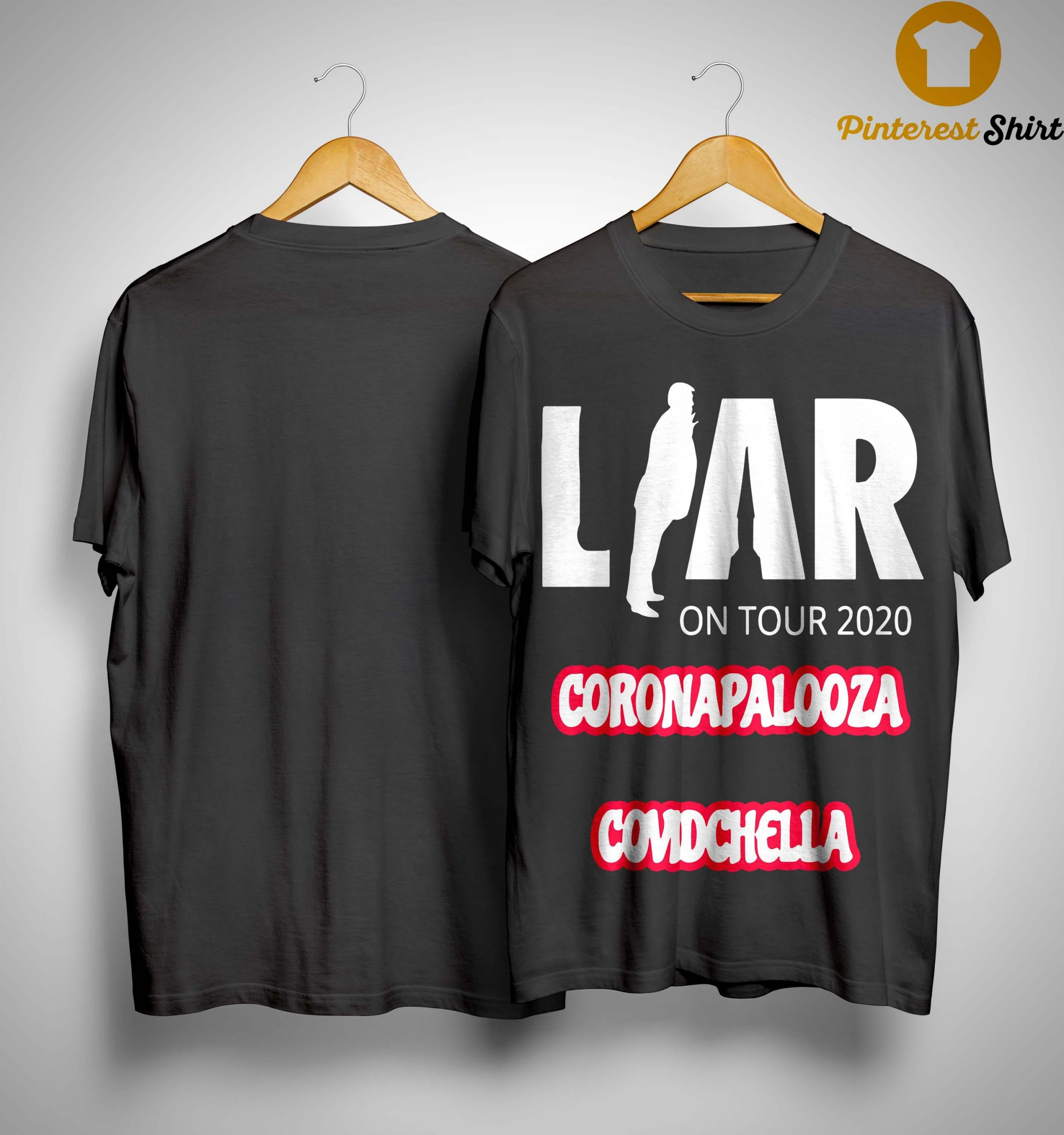 Liar On Tour 2020 Coronapalooza Covidchella Shirt