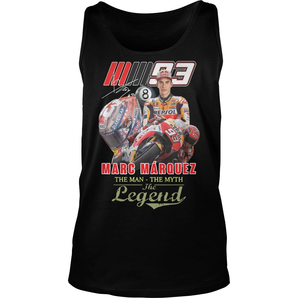 Mm93 Marc Márquez The Man The Myth The Legend Tank Top