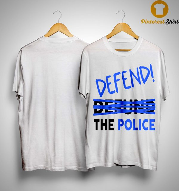 Nicole Sganga Defend Not Defund The Police Shirt