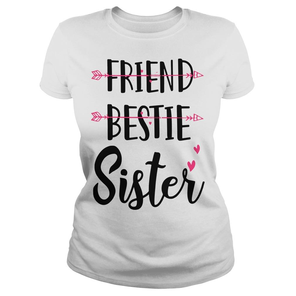 No Friend Bestie Sister Longsleeve