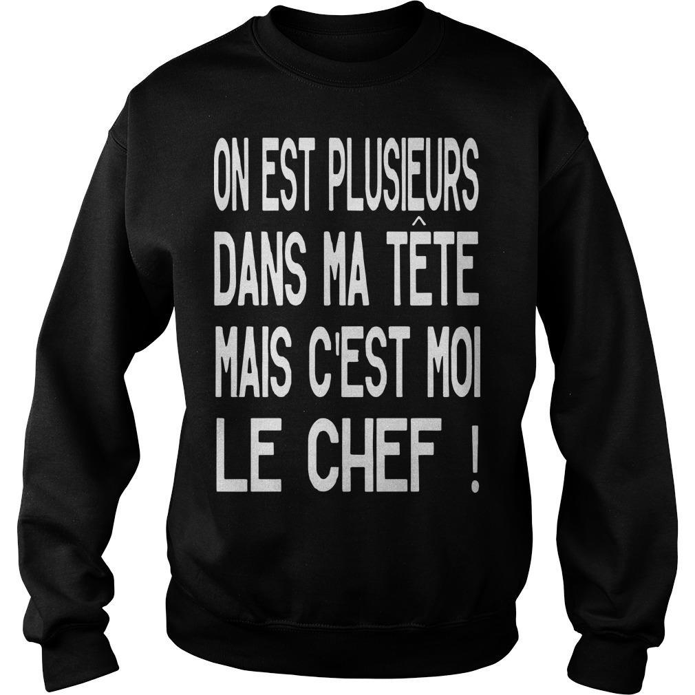On Est Plusieurs Dans Ma Tête Mais C'est Moi Le Chef Sweater