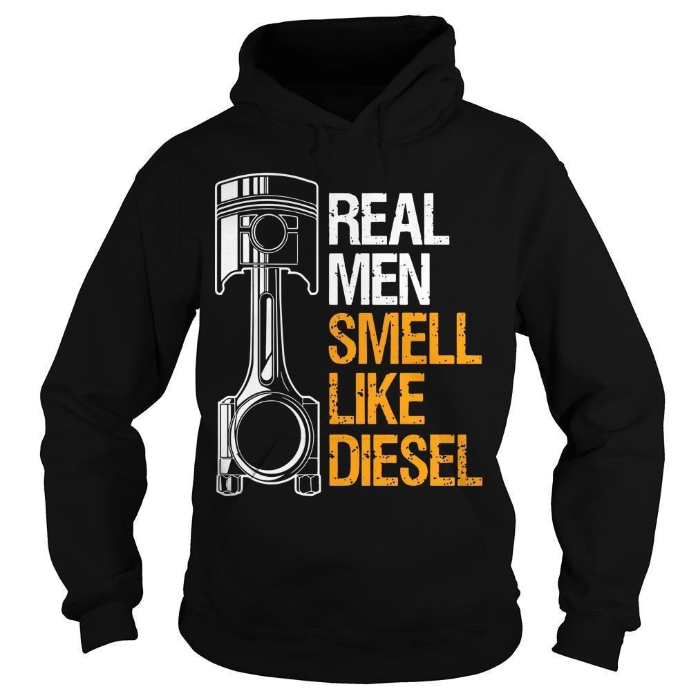 Real Men Smell Like Diesel Hoodie