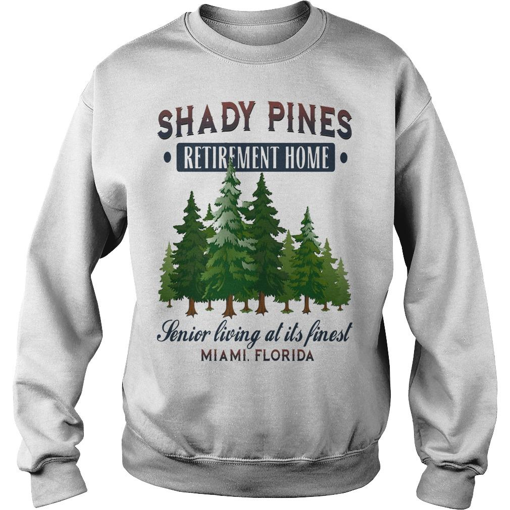 Shady Pines Retirement Home Senior Living At Ít Fined Miami Florida Sweater