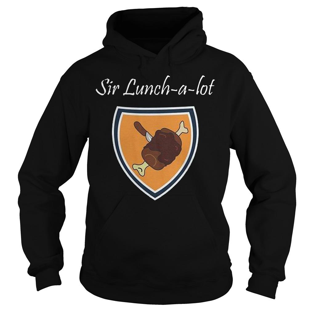 Sir Lunch A Lot Hoodie