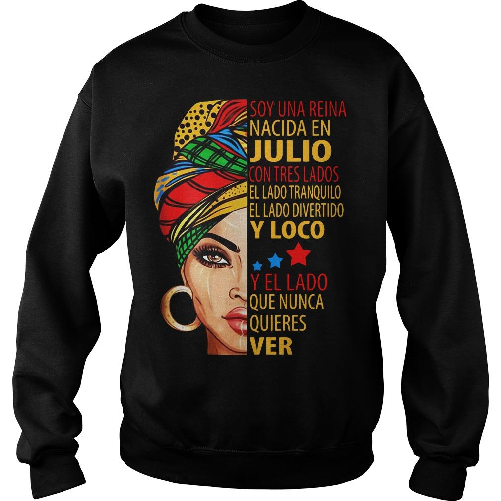 Soy Una Reina Nacida En Julio Y Loco Y El Lado Sweater
