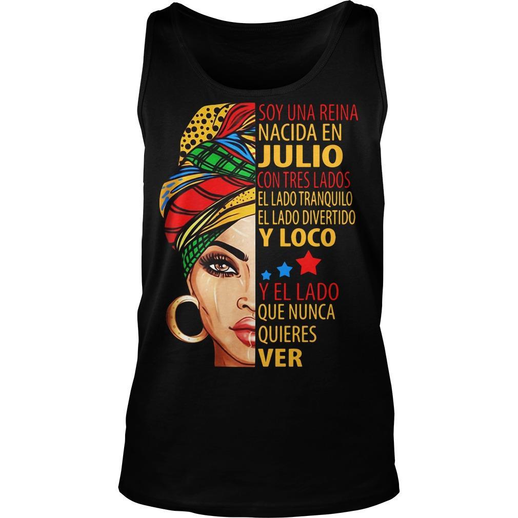 Soy Una Reina Nacida En Julio Y Loco Y El Lado Tank Top