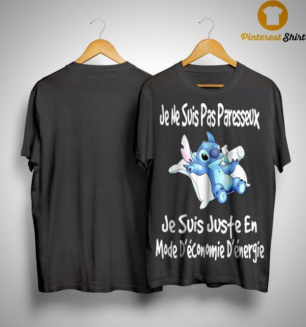Stitch Je Ne Suis Pas Paresseux Je Suis Juste En Mode Shirt