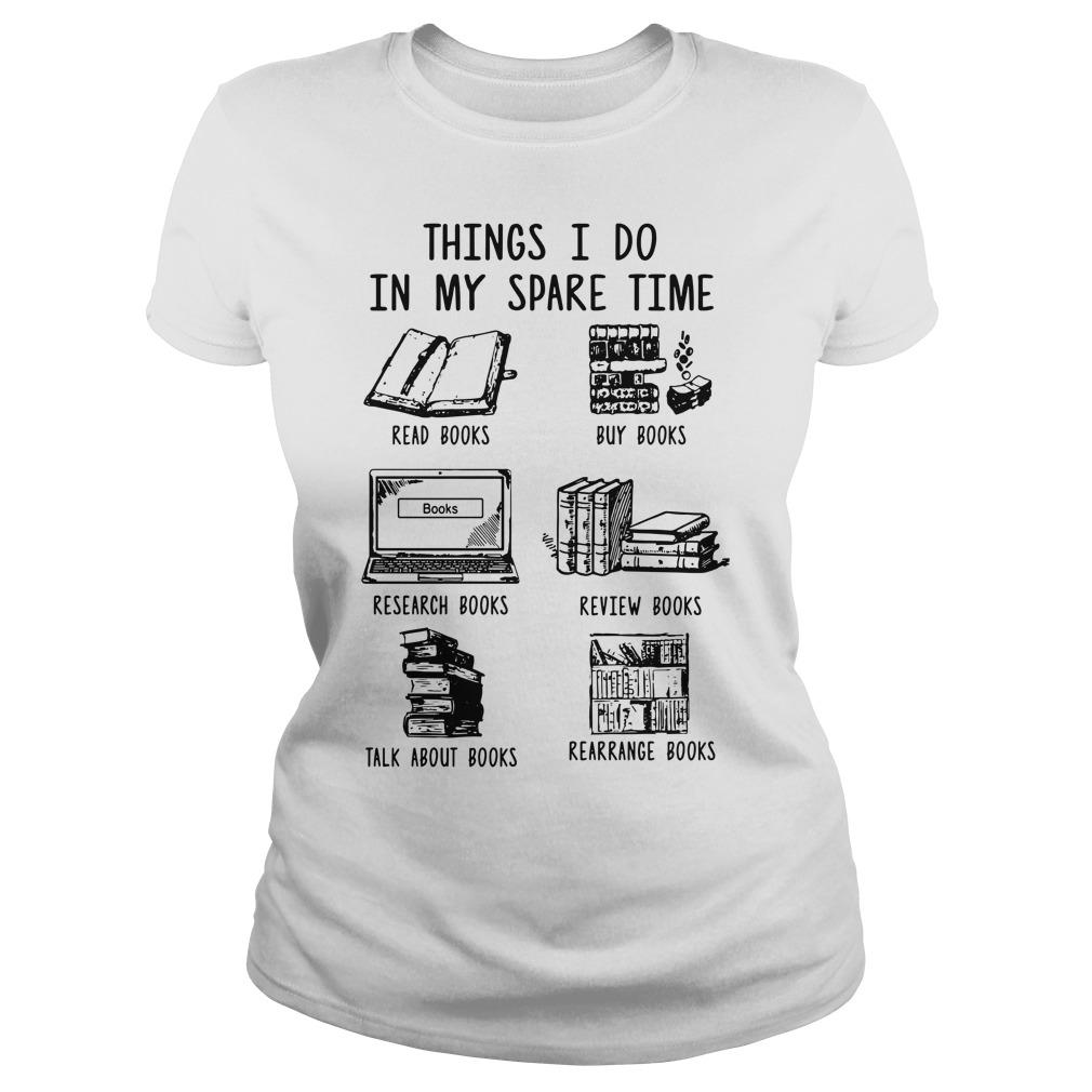 Things I Do In My Spare Time Read Books Buy Books Longsleeve