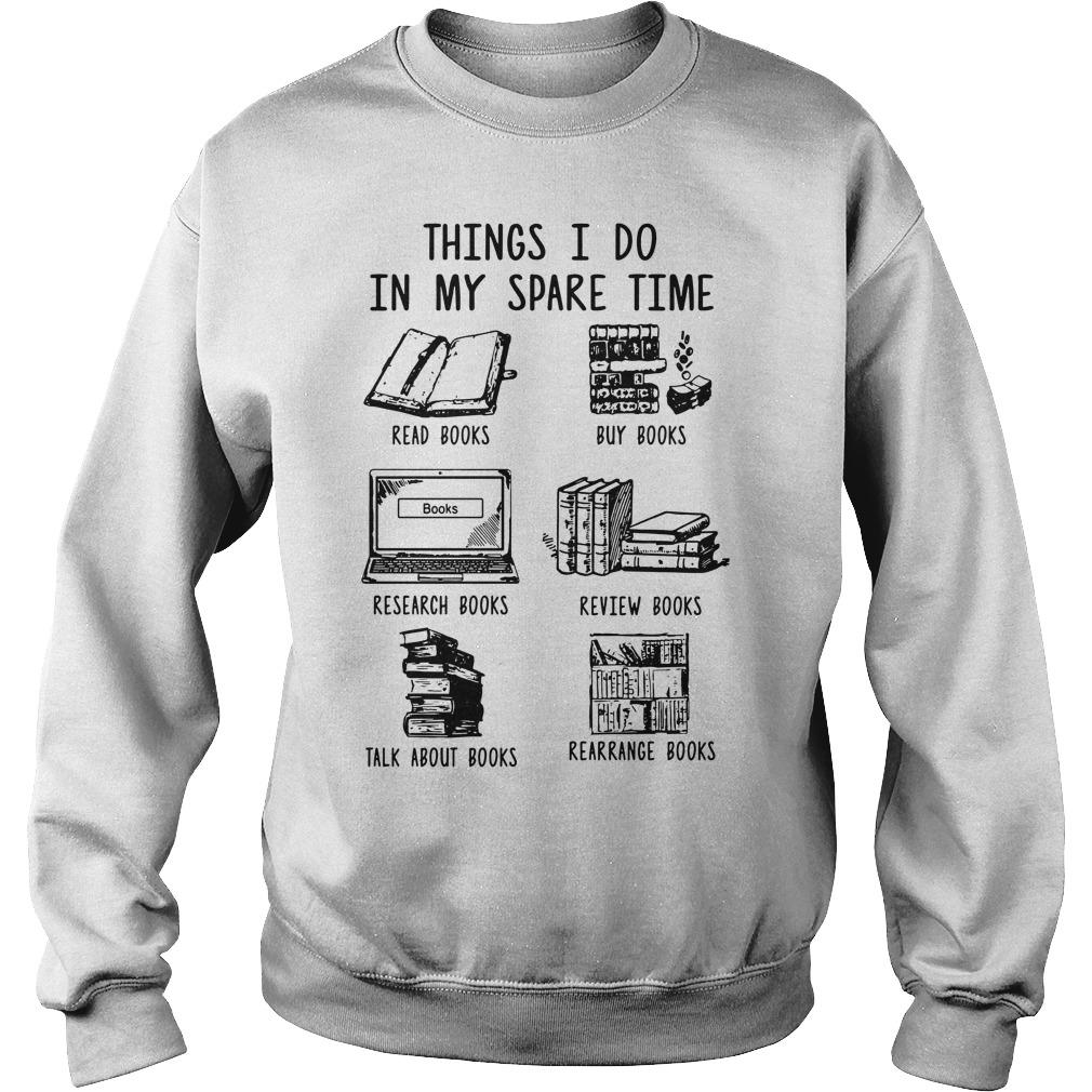 Things I Do In My Spare Time Read Books Buy Books Sweater