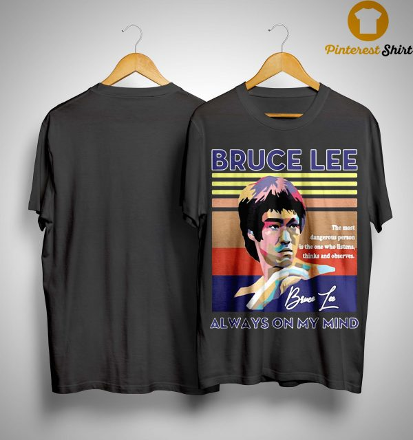 Vintage Always On My Mind Bruce Lee Shirt